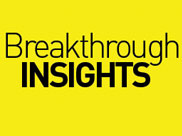 Breakthrough Insights